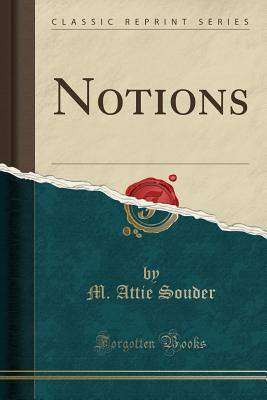 Notions (Classic Reprint) Cover Image