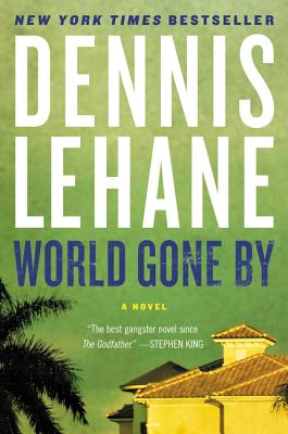 World Gone By: A Novel Cover Image