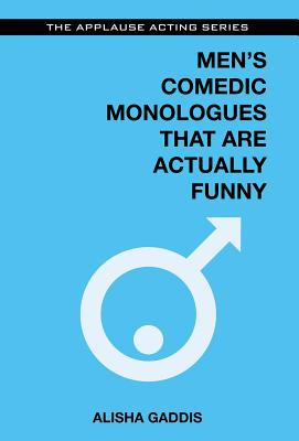 Men's Comedic Monologues That Are Actually Funny (Applause Acting) Cover Image