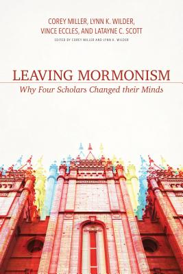 Leaving Mormonism: Why Four Scholars Changed Their Minds Cover Image
