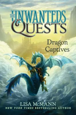 Dragon Captives (The Unwanteds Quests #1) Cover Image