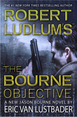 Robert Ludlum's (TM) The Bourne Objective Cover