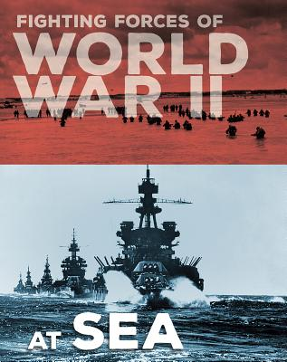 Fighting Forces of World War II at Sea Cover Image