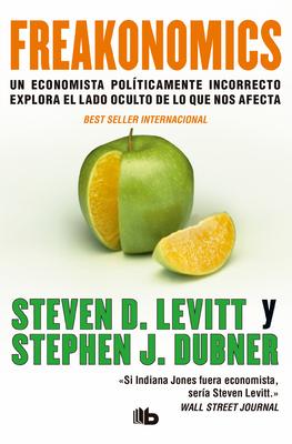 Freakonomics (Spanish Edition) Cover Image