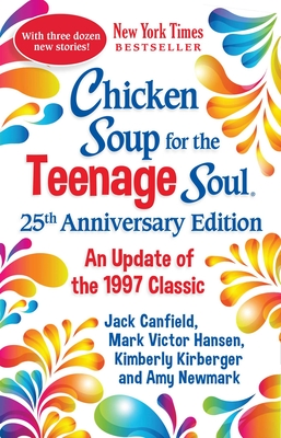 Cover for Chicken Soup for the Teenage Soul 25th Anniversary Edition