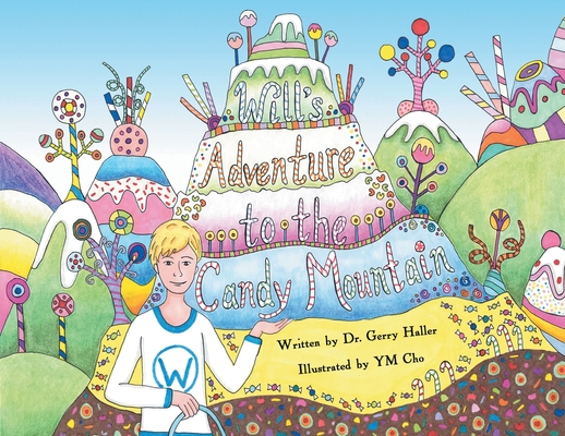 Will's Adventure to the Candy Mountain Cover Image