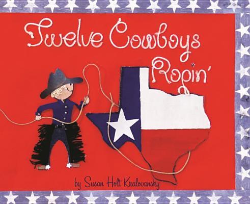 Twelve Cowboys Ropin' Cover Image