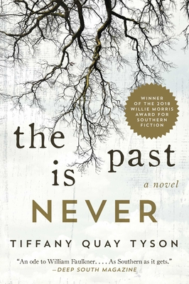 The Past Is Never: A Novel Cover Image