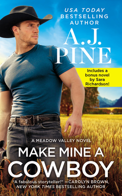 Make Mine a Cowboy: Two full books for the price of one (Meadow Valley #2) Cover Image
