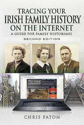 Tracing Your Irish Family History on the Internet: A Guide for Family Historians (Tracing Your Ancestors) Cover Image