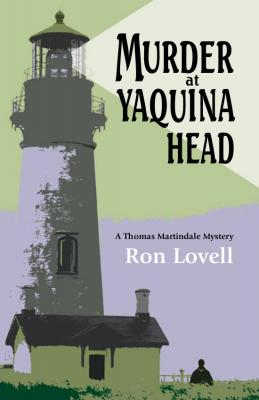 Cover for Murder at Yaquina Head (Thomas Martindale Mysteries #1)