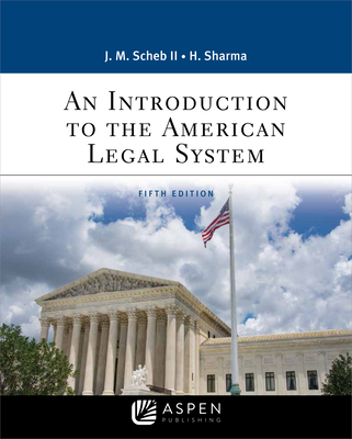 An Introduction to the American Legal System (Aspen Paralegal) Cover Image
