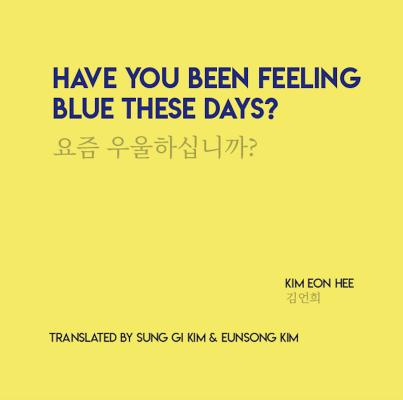 Have You Been Feeling Blue These Days? Cover Image