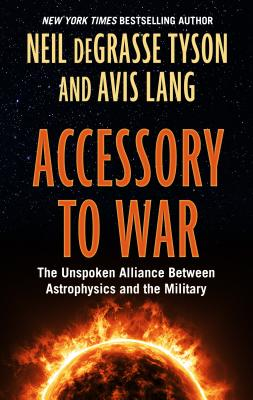 Accessory to War: The Unspoken Alliance Between Astophysics and the Military Cover Image