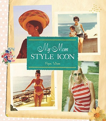 My Mom Style Icon Cover