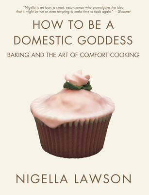 How to Be a Domestic Goddess Cover