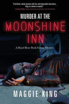 Murder at the Moonshine Inn: A Hazel Rose Book Group Mystery Cover Image