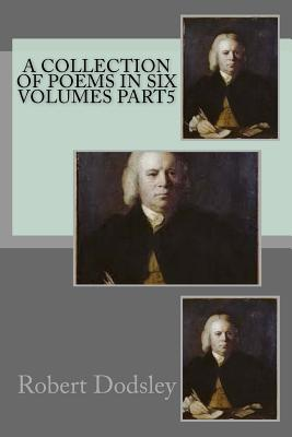 Cover for A collection of poems in six volumes part5
