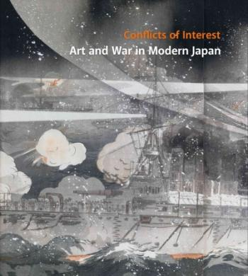 Conflicts of Interest: Art and War in Modern Japan Cover Image