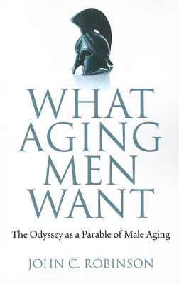 Cover for What Aging Men Want