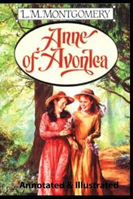Anne of Avonlea (illustrated) Cover Image