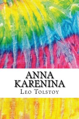 Anna Karenina: Includes MLA Style Citations for Scholarly Secondary Sources, Peer-Reviewed Journal Articles and Critical Essays (Squi Cover Image