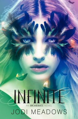 Infinite (Incarnate Trilogy #3) Cover Image