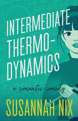 Intermediate Thermodynamics: A Romantic Comedy (Chemistry Lessons #2) Cover Image