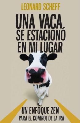 Una Vaca Se Estaciona En Mi Lugar Cover Image