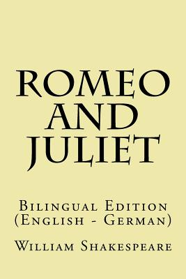 Romeo and Juliet: Bilingual Edition (English - German) Cover Image