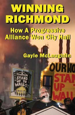 Winning Richmond: How a Progressive Alliance Won City Hall Cover Image