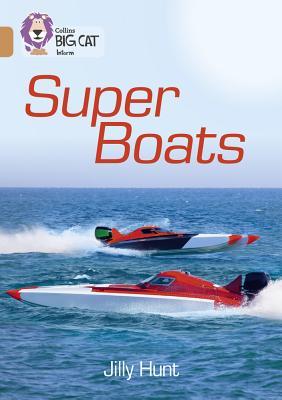 Collins Big Cat – Super Boats: Band 12/Copper Cover Image