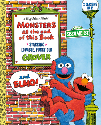 Monsters at the End of This Book (Sesame Street) (Big Golden Book) Cover Image