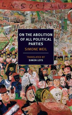 On the Abolition of All Political Parties (New York Review Books) Cover Image