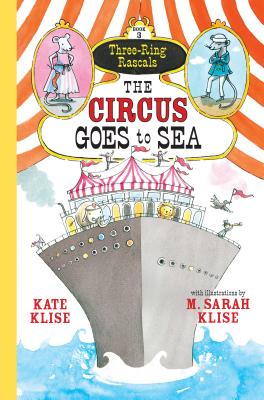 Cover for The Circus Goes to Sea (Three-Ring Rascals)