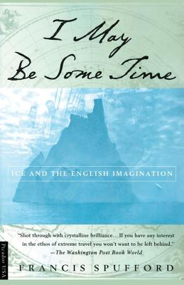 Cover for I May Be Some Time