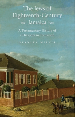 Cover for The Jews of Eighteenth-Century Jamaica