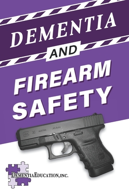 Dementia and Firearm Safety Cover Image