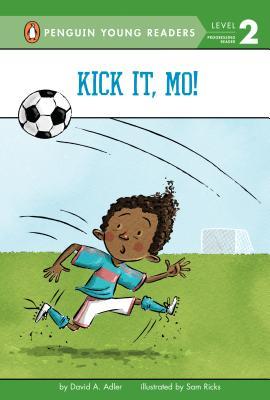 Cover for Kick It, Mo! (Mo Jackson #4)