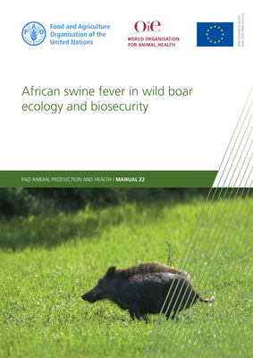 African Swine Fever in Wild Boar Ecology and Biosecurity Cover Image