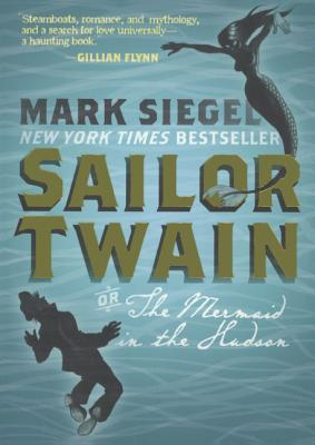 Sailor Twain: Or, the Mermaid on the Hudson Cover Image