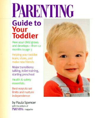 Parenting Guide to Your Toddler Cover
