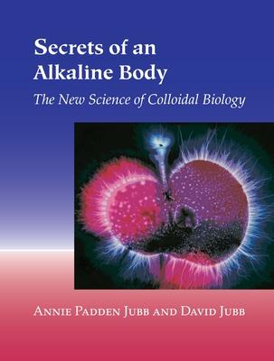 Secrets of an Alkaline Body Cover