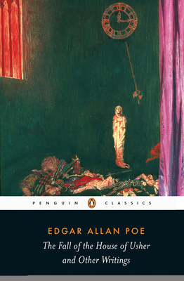 The Fall of the House of Usher and Other Writings: Poems, Tales, Essays, and Reviews (Penguin Classics) Cover Image