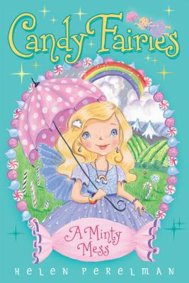 A Minty Mess (Candy Fairies #19) Cover Image