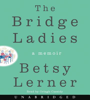 The Bridge Ladies: A Memoir Cover Image