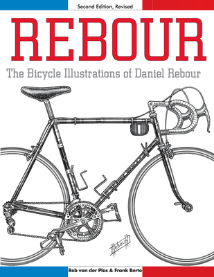 Rebour: The Bicycle Illustrations of Daniel Rebour Cover Image