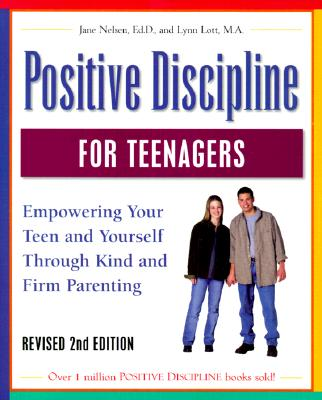 Positive Discipline for Teenagers, Revised 2nd Edition Cover