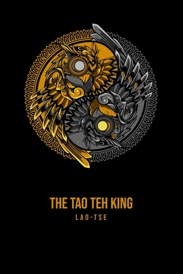 The Tao Teh King Cover Image