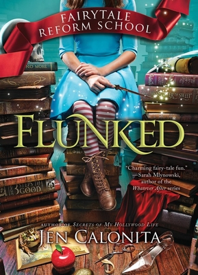 Flunked (Fairy Tale Reform School #1) Cover Image